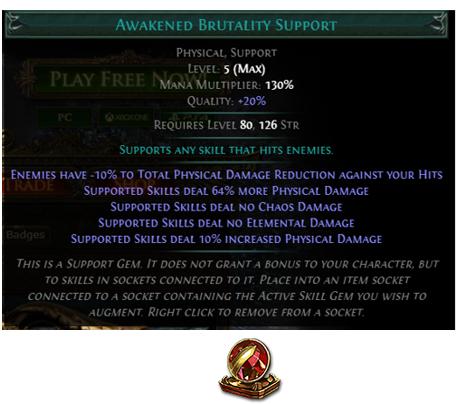 Awakened Brutality Support