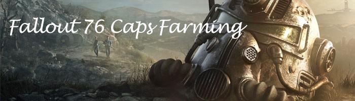 Fallout 76 Bootle CapsFarming
