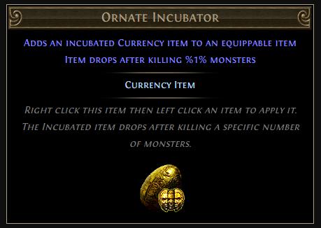 Ornate Incubator PoE - Currency Item
