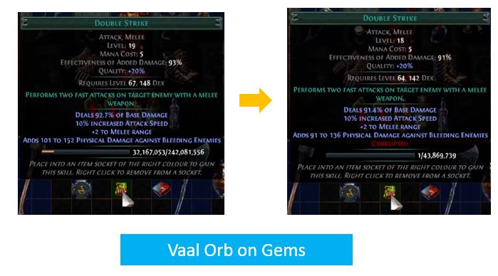 Vaal Orb on Gems