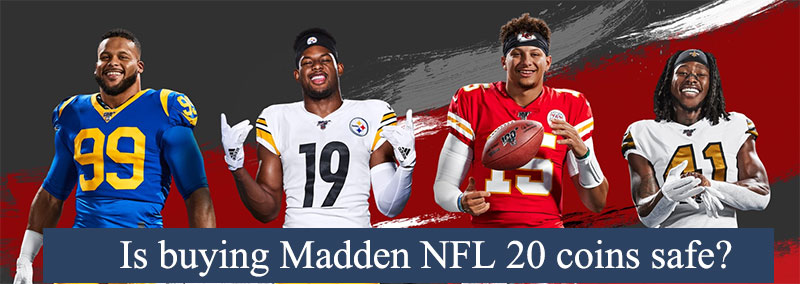 Is buying Madden NFL 20 coins safe?