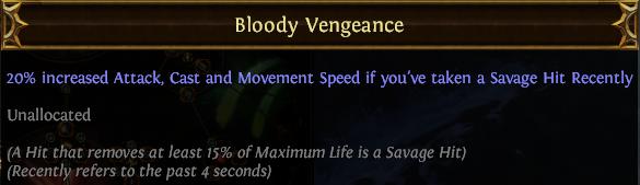Bloody Vengeance PoE