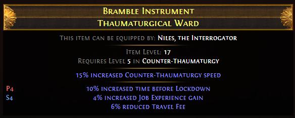 Bramble Instrument Thaumaturgical Ward