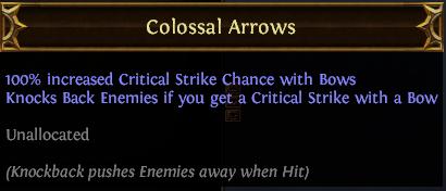 Colossal Arrows PoE