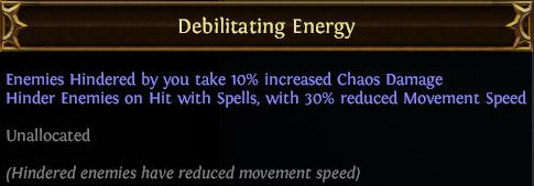 Debilitating Energy PoE