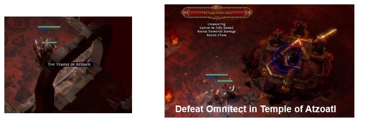 Defeat Omnitect in Temple of Atzoatl PoE
