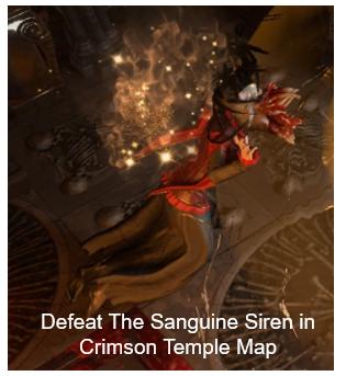 Defeat The Sanguine Siren in Crimson Temple Map