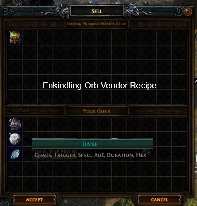 Enkindling Orb Vendor Recipe