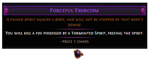 Forceful Exorcism