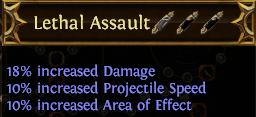 Lethal Assault PoE