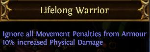 Lifelong Warrior PoE