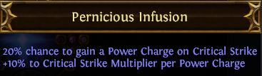Pernicious Infusion PoE