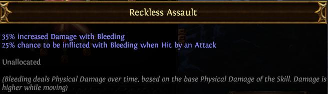 Reckless Assault PoE