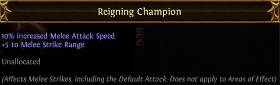 Reigning Champion PoE
