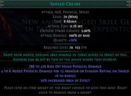 Shield Crush Level 20 with 20% quality