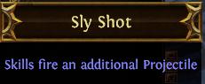 Sly Shot PoE