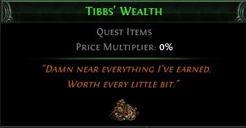 Tibbs' Wealth