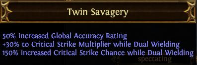 Twin Savagery PoE