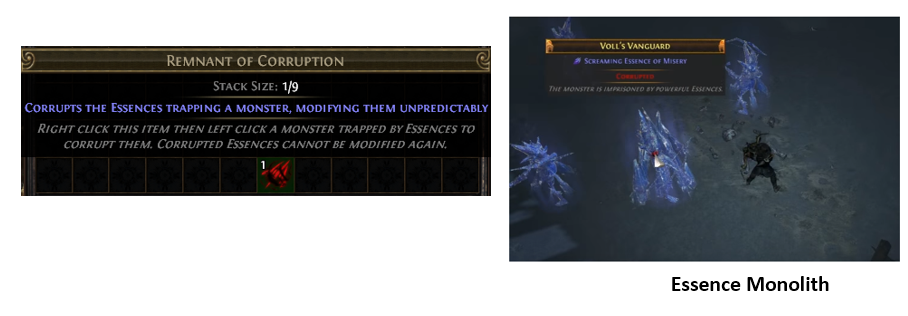 Use a Remnant of Corruption on an Essence Monolith