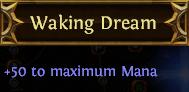 Waking Dream PoE