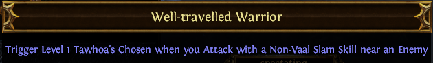 Well-travelled Warrior PoE